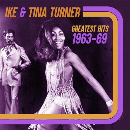 Ike Turner & Tina Turner - Greatest Hits 1963-69 (2021 Reissue, Good Time)