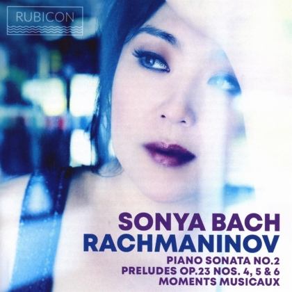 Sergej Rachmaninoff (1873-1943) & Sonya Bach - Rachmaninov - Piano Sonata No. 2, Preludes 4,5,6 - Moments Musicaux op.16