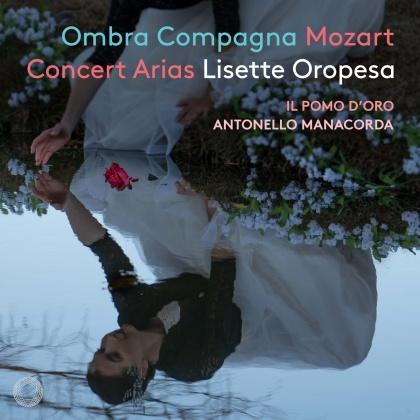 Wolfgang Amadeus Mozart (1756-1791), Antonello Manacorda, Lisette Oropesa & Il Pomo d'Oro - Ombra Compagna (Hybrid SACD)