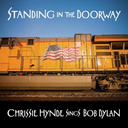 Chrissie Hynde (The Pretenders) - Standing in the Doorway: Chrissie Hynde Sings Dylan (LP)
