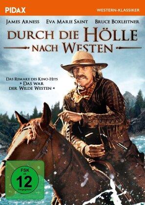 Durch die Hölle nach Westen (1976) (Pidax Western-Klassiker)
