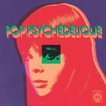 Pop Psychedelique (French Psych. Pop 1964-2019)