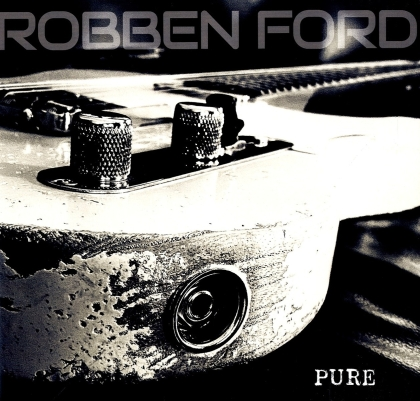 Robben Ford - Pure (Black Vinyl, LP)