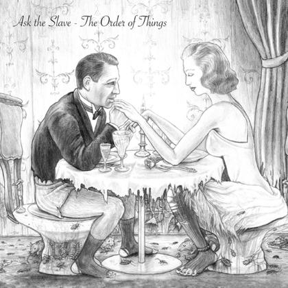 Ask The Slave - The Order Of Things (2021 Reissue, Edizione Limitata, Versione Rimasterizzata)
