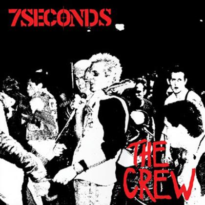 Seven Seconds - Crew (2021 Reissue, Deluxe Edition, LP)