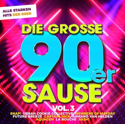 Die Grosse 90er Sause 3 - Alle Starken 90er Hits (2 CDs)