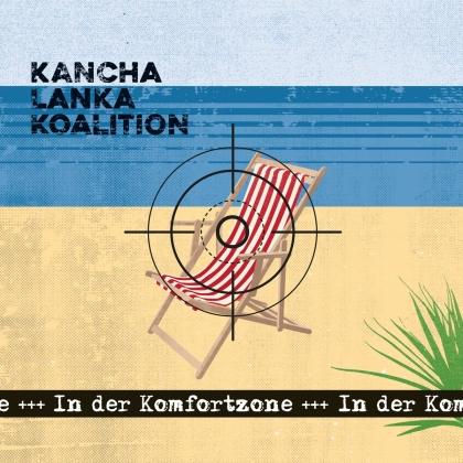 Kancha Lanka Koalition - In Der Komfortzone (Digipack)