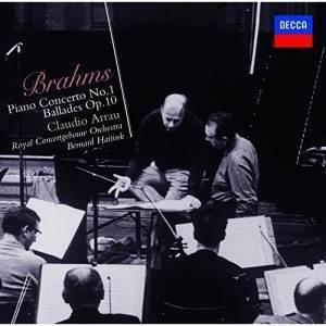 Johannes Brahms (1833-1897), Bernard Haitink, Claudio Arrau & Royal Concertgebouw Orchestra - Piano Concerto No.1/Ballades Op.10 (Japan Edition)