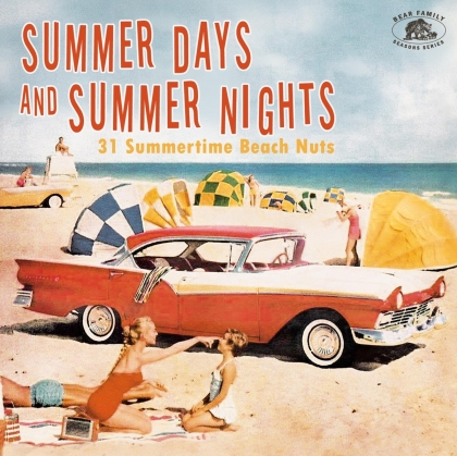 Summer Days And Summer Nights: 31 Summertime