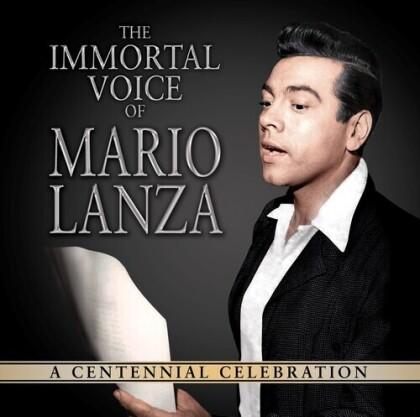 Mario Lanza - Immortal Voice Of Mario Lanza - A Centennial Celebration