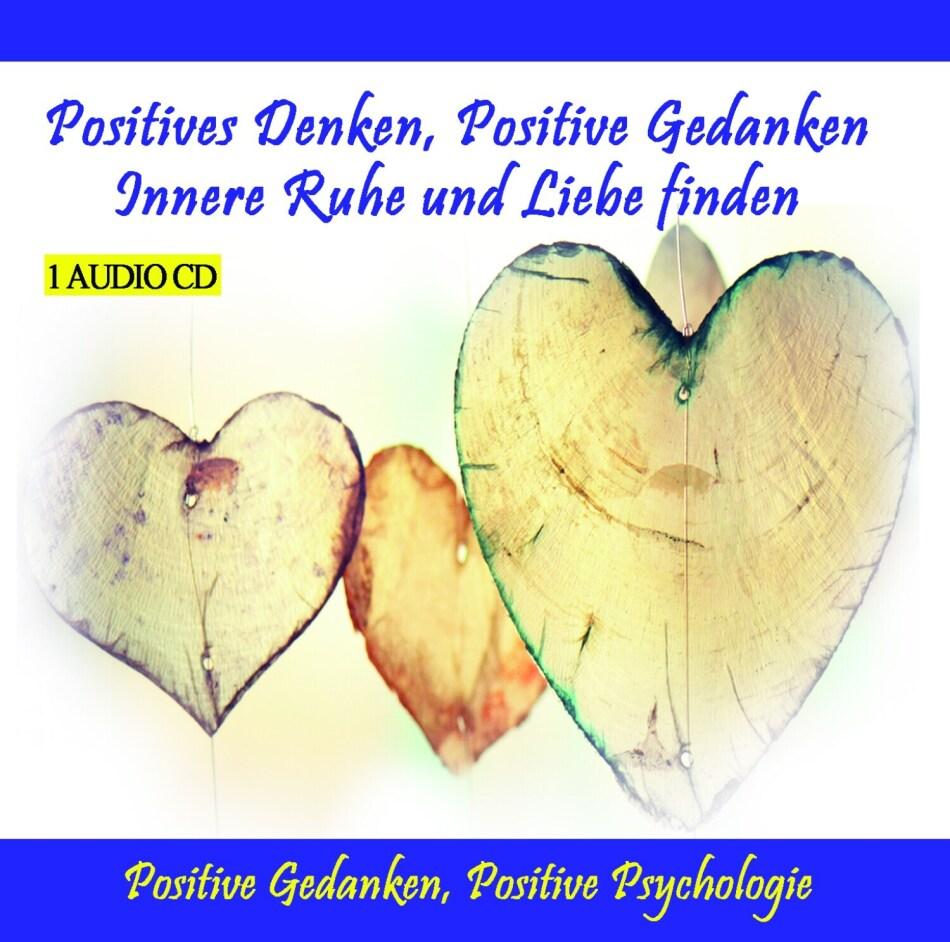 Thomas Rettenmaier - Positives Denken, Positive Gedanken - Innere Ruhe