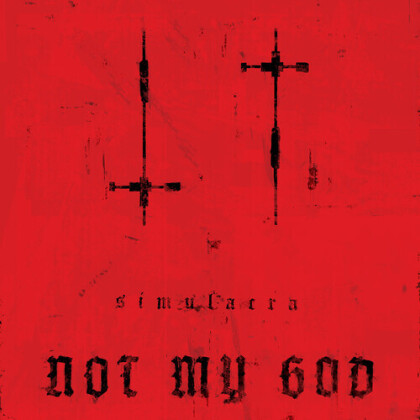Not My God - Simulacra (Limited Edition, LP)