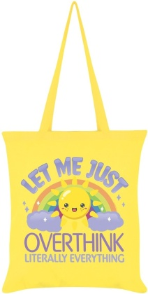 Let Me Just Overthink Literally Everything - Tote Bag