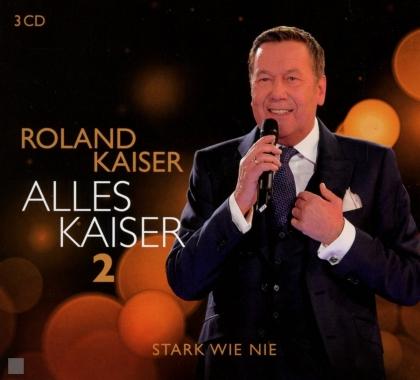 Roland Kaiser - Alles Kaiser 2 (Stark wie nie) (3 CDs)