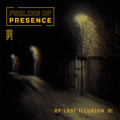 Feeling of Presence - Of lost Illusion (Digipack)