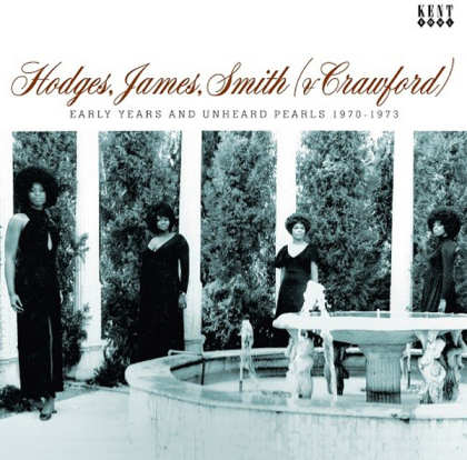 Hodges, James, Smith (& Crawford) - Early Years And Unheard Pearls 1970-1973