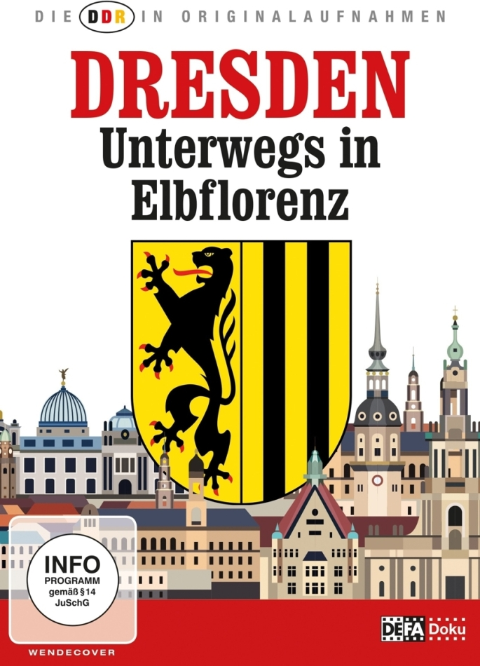 Dresden - Unterwegs in Elbflorenz (Die DDR in Originalaufnahmen)