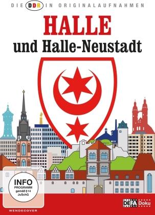 Halle - und Halle-Neustadt (Die DDR in Originalaufnahmen)