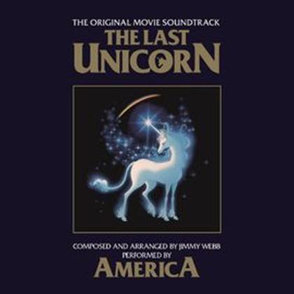America - The Last Unicorn - OST (2021 Reissue, America Records)