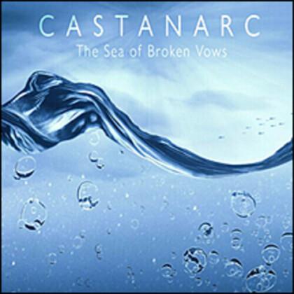 Castanarc - Sea Of Broken Vows