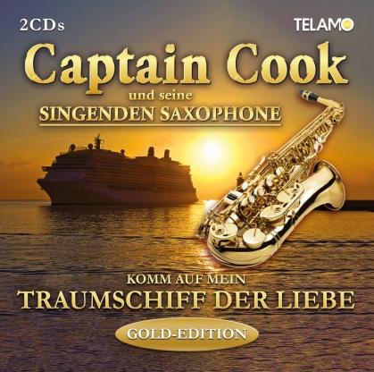 Captain Cook und seine singenden Saxophone - Komm auf mein Traumschiff der Liebe ( Gold Edition, 2 CDs)