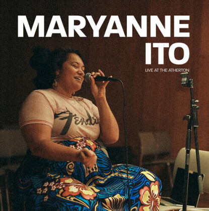 Maryanne Ito - Live At The Atherton (2021 Reissue, Aloha Got Soul, Clear Vinyl)