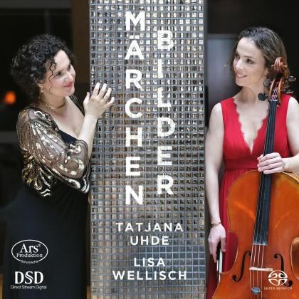 Tatjana Uhde & Lisa Wellisch - Märchenbilder (Hybrid SACD)