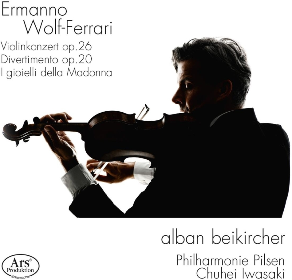 Ermanno Wolf-Ferrari (1876-1948), Chuhei Iwasaki, Alban Beikircher & Philharmonie Pilsen - Violinkonzert, Divertimento op. 20, I gioielli della Madonna