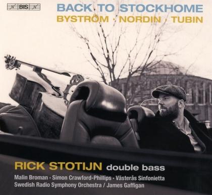 Malin Broman, Simon Crawford-Phillips, Västeras Sinfonietta, Swedish Radio Symphony Orchestra, Britta Byström, … - Back To Stockhome (Hybrid SACD)