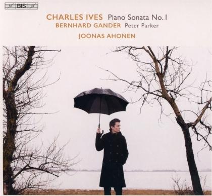 Charles Ives (1874-1954), Bernhard Gander & Joonas Ahonen - Piano Sonata No. 1, Peter Parker (Hybrid SACD)