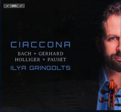 Johann Sebastian Bach (1685-1750), Robert Gerhard (1896-1970), Heinz Holliger (*1939), Brice Pauset (*1965) & Ilya Gringolts - Ciaccona (Hybrid SACD)