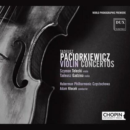 Tadeusz Paciorkiewicz, Adam Klocek, Szymon Telecki, Tadeusz Gadzina & Huberman Philharmonic Czestochowa - Violin Concertos