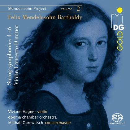 Dogma Chamber Orchestra, Felix Mendelssohn-Bartholdy (1809-1847), Mikhail Gurewitsch & Viviane Hagner - Mendelssohn Project 2 (Hybrid SACD)