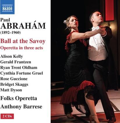 Paul Abraham (1892-1960), Anthony Barrese & Folks Operetta - Ball At The Savoy (2 CDs)