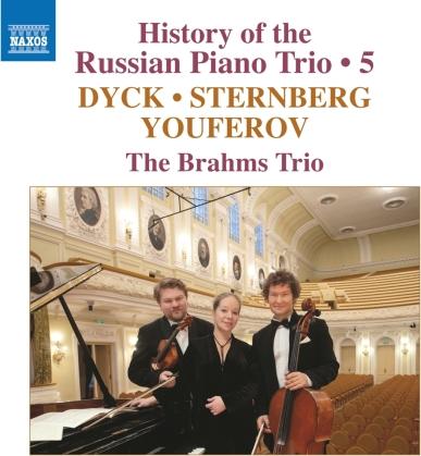 Brahms Trio, Vladimir Dyk, Constantin von Sternberg & Sergey Youferov - History Of The Russian 5