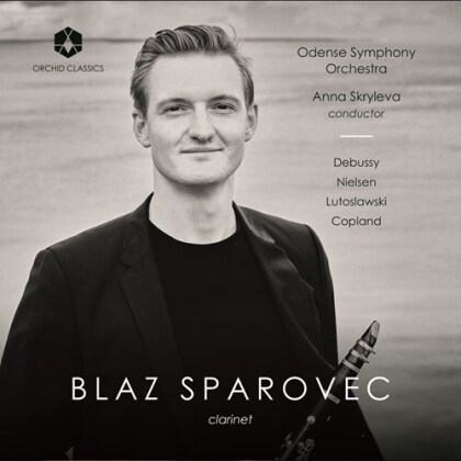 Claude Debussy (1862-1918), Carl August Nielsen (1865-1931), Witold Lutoslawski (1913-1994), Aaron Copland (1900-1990), Anna Skryleva, … - Works For Clarinet