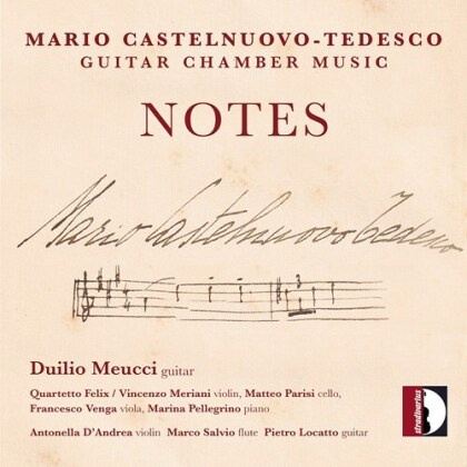 Mario Castelnuovo-Tedesco (1895-1968) & Duilio Meucci - Notes - Guitar Chamber Music