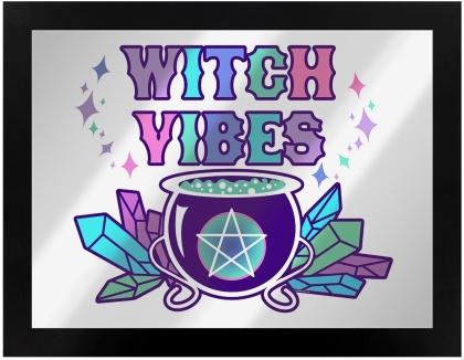 Witch Vibes - Framed Mirrored Tin Sign