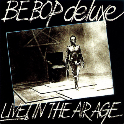 Be Bop Deluxe - Live! In The Air Age 1970- 1973 (15 CD + DVD)