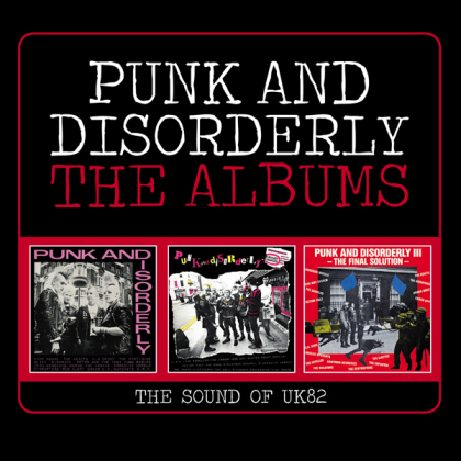 Punk And Disorderly ~ The Albums (The Sound Of Uk82) (3 CDs)