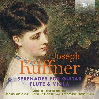 Classico Terzetto Italiano & Joseph Küffner (1776-1856) - Serenades For Guitar, Flute & Viola