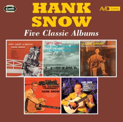 Hank Snow - Just Keep A-Movin / Country Classics