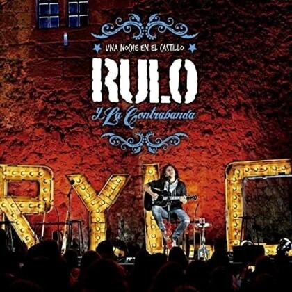 Rulo Y La Contrabanda - Una Noche En El Castillo (CD + DVD)