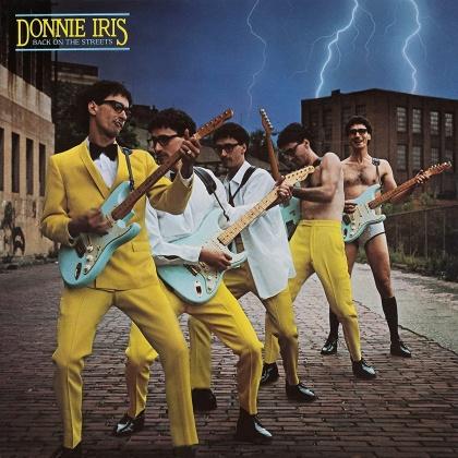 Donnie Iris - Back On The Streets (2021 Reissue, Bonustracks, Rockcandy Edition, Edizione Limitata, Versione Rimasterizzata)