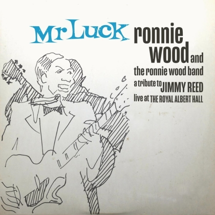 Ronnie Wood & The Ronnie Wood Band - Mr. Luck-A Tribute to Jimmy Reed: Live at the Royal (2 LPs)