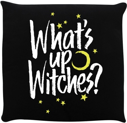What's Up Witches? - Cushion