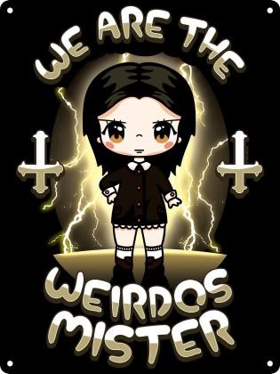 Mio Moon: We Are the Weirdos Mister - Mini Tin Sign