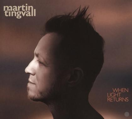 Martin Tingvall - When Light Returns (Digipack)