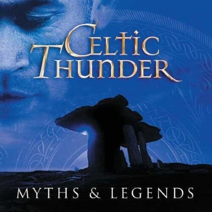 Celtic Thunder - Myth & Legends