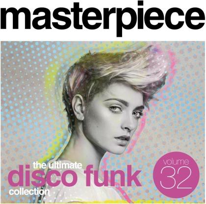 Masterpiece: Ultimate Disco Funk Collection, Vol. 32